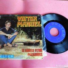 Discos de vinilo: DISCO SINGLE - VICTOR MANUEL - EL ABUELO VICTOR - BELTER -. Lote 198392476