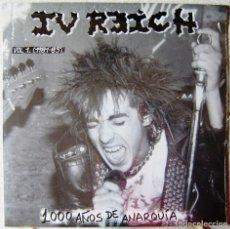 Discos de vinilo: IV REICH.1000 AÑOS DE ANARQUIA...PUNK ARAGON..PRECINTADO. Lote 220253967