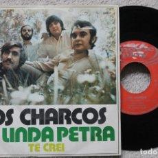 Discos de vinilo: LOS CHARCOS MI LINDA PETRA SINGLE VINYL MADE IN SPAIN 1971. Lote 198399221