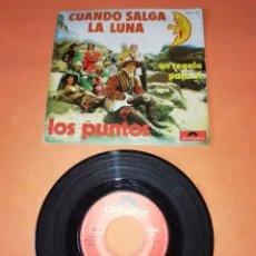 Discos de vinilo: LOS PUNTOS. CUANDO SALGA LA LUNA. POLYDOR 1973. Lote 198399575