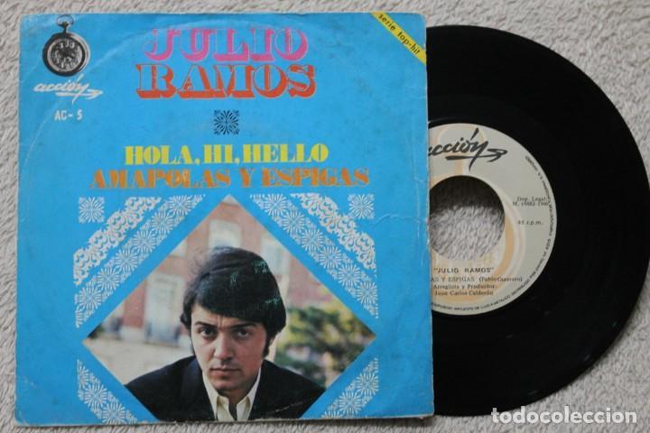 JULIO RAMOS HOLA, HI, HELLO SINGLE VINYL MADE IN SPAIN 1969 (Música - Discos - Singles Vinilo - Solistas Españoles de los 50 y 60)