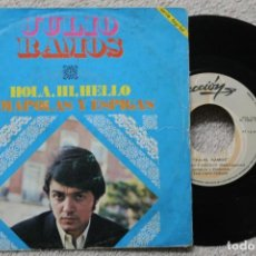 Discos de vinilo: JULIO RAMOS HOLA, HI, HELLO SINGLE VINYL MADE IN SPAIN 1969. Lote 198400617
