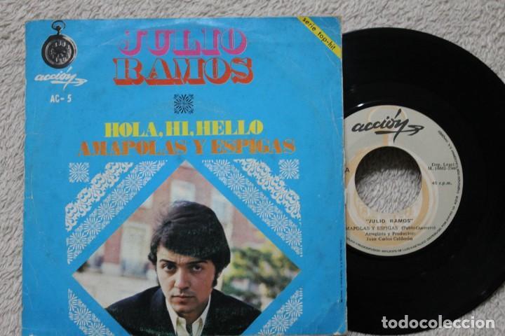 Discos de vinilo: JULIO RAMOS HOLA, HI, HELLO SINGLE VINYL MADE IN SPAIN 1969 - Foto 2 - 198400617
