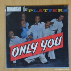 Discos de vinilo: THE PLATTERS - ONLY YOU + 3 - EP. Lote 198402566