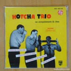 Discos de vinilo: HOTCHA TRIO - SWING DEL ORGANILLO + 3 - EP. Lote 198402621