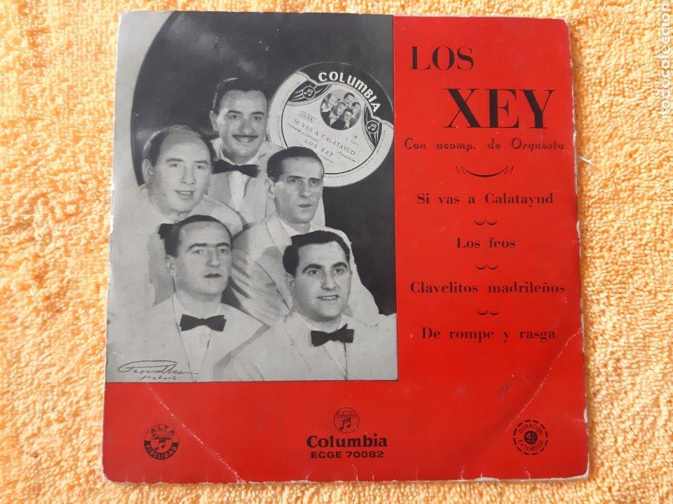 EP. LOS XEY. COLUMBIA . 1947? SI VAS A CALATAYUD, LOS FEOS, CLAVALITOS MADRILEÑOS, +1. (Música - Discos - Singles Vinilo - Flamenco, Canción española y Cuplé)