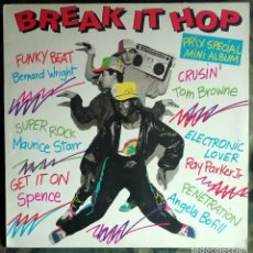 Disques de vinyle: BREAK IT HOP LP, COMPILATION FRANCE 1984 BREAKDANCE . Lote 198413835