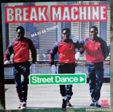Discos de vinilo: BREAK MACHINE – STREET DANCE FRANCE 1983 BREAKS, ELECTRO BREAK DANCE. Lote 198413935