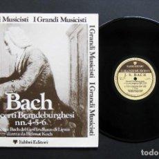 Discos de vinilo: BACH – CONCERTI BRANDEBURGHESI NN.4-5-6. Lote 198424662