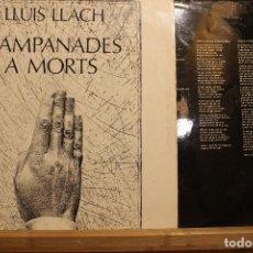 Discos de vinilo: LLUIS LLACH CAMPANADES A MORTS / 1977 MOVIPLAY / CANCIONES EN EL ENCARTE. Lote 198427743