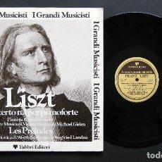 Discos de vinilo: FRANZ LISZT – CONCERTO N. 1 PER PIANOFORTE / LES PRÉLUDES. Lote 198430298