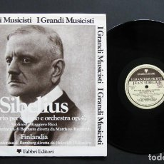 Discos de vinilo: SIBELIUS – CONCERTO PER VIOLINO E ORCHESTRA OP. 47, FINLANDIA. Lote 198431165