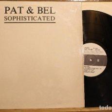 Discos de vinilo: PAT & BEL SOPHISTICATED / 1988 DON DISCO PRODUCTIONS SL DDP 054 MXWW. Lote 198459291