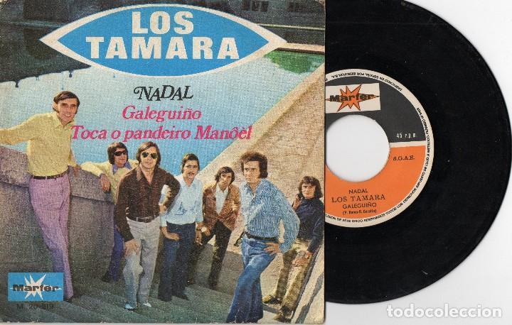 LOS TAMARA GALEGUIÑO / TOCA O PANDEIRO MANOEL 1971 SINGLE PUCHO BOEDO GALICIA (Música - Discos - Singles Vinilo - Solistas Españoles de los 50 y 60)