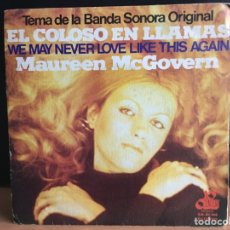 Discos de vinilo: MAUREEN MCGOVERN - TEMA DE LA BANDA SONORA ORIGINAL EL COLOSO EN LLAMAS , WE MAY NEVER LOVE (D:VG+). Lote 198462808