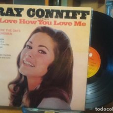 Discos de vinilo: RAY CONNIFF ORQUESTA & THE SINGERS I LOVE HOW YOU LOVE ME LP SPAIN 1973 PDELUXE. Lote 198468088
