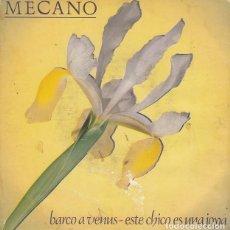 Discos de vinilo: MECANO - BARCO A VENUS - SINGLE DE VINILO PROMOCIONAL #. Lote 198473015