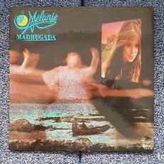 Discos de vinilo: MELANIE - MADRUGADA. EDITADO POR MEDITERRANEO. AÑO. 1.976 - DOBLE CARÁTULA. Lote 198477187
