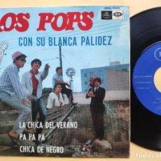 Discos de vinilo: LOS POPS - EP SPAIN PS - EX * CON SU BLANCA PALIDEZ / LA CHICA DEL VERANO / PA PA PA /CHICA DE NEGRO. Lote 198487023