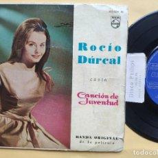 Discos de vinilo: ROCIO DURCAL - EP SPAIN PS - CANTA BANDA SONORA ORIGINAL CANCION DE JUVENTUD. Lote 198490920