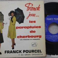 Discos de vinilo: FRANCK POURCEL Y SU GRAN ORQUESTA LES PARAPLUIS DE CGERBOURG EP VINYL MADE IN SPAIN 1964. Lote 198521657