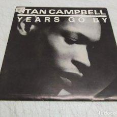 Discos de vinilo: STAN CAMPBELL – YEARS GO BY--PROMO ESPAÑOL 1987. Lote 198522763