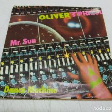 Discos de vinilo: OLIVER'S PLANET – MR. SUN / DANCE MACHINE-EDICION ESPAÑOLA 1979. Lote 198524775