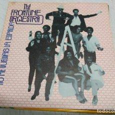 Discos de vinilo: FRONT LINE ORCHESTRA– DON'T TURN YOUR BACK ON ME-EDICION ESPAÑOLA 1981. Lote 198525308