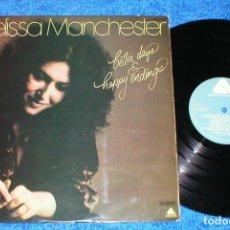 Discos de vinilo: MELISSA MANCHESTER SPAIN LP 1976 BETTER DAYS & HAPPY ENDINGS FEMALE POP ROCK BUEN ESTADO. Lote 198527101