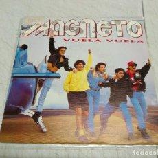 Discos de vinilo: MAGNETO -- VUELA, VUELA. Lote 198527613