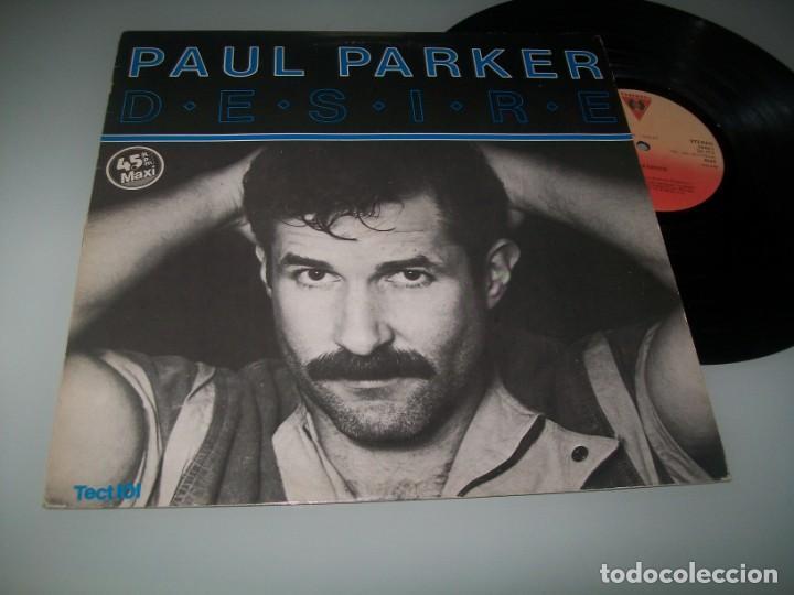 PAUL PARKER - DESIRE ..MAXISINGLE - ITALO-DISCO DE 1984 - ESPAÑOL - VICTORIA (Música - Discos de Vinilo - Maxi Singles - Pop - Rock - New Wave Extranjero de los 80)