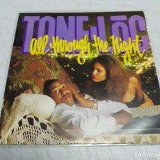 Discos de vinilo: TONE LOC – ALL THROUGH THE NIGHT. Lote 198530638
