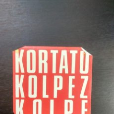 Discos de vinilo: KORTATU - SINGLE KOLPEZ KOLPE. Lote 198532058