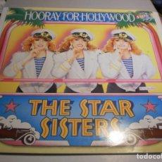 Discos de vinilo: LP THE STAR SISTERS. HOORAY FOR HOLLYWOOD. CNR 1984 SPAIN (PROBADO Y BIEN). Lote 198541602
