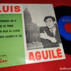 Disques de vinyle: LUIS AGUILE UN DOMINGO SIN TI/TORRE DE PODER/AMOR BAJO LA LLUVIA +1 EP 1963 ODEON. Lote 198546820