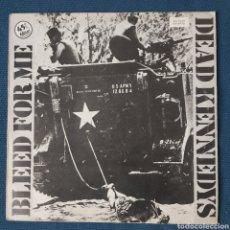 Discos de vinilo: VINILO DEAD KENNEDYS BLEED FOR ME MAXI 1982. Lote 198553461