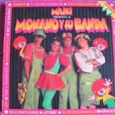 Discos de vinilo: LP - MONANO Y SU BANDA - MILIKI PRESENTA A MONANO Y SU BANDA (SPAIN, EMI 1985). Lote 198558475