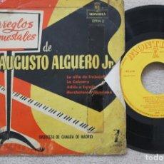 Discos de vinilo: ARREGLOS ORQUESTALES DE AUGUSTO ALGUERO JR. EP VINYL MADE IN SPAIN . Lote 198559342