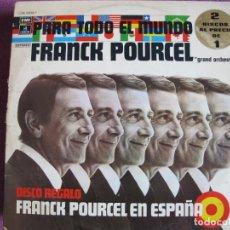 Discos de vinilo: LP - FRANCK POURCEL - PARA TODO EL MUNDO / EN ESPAÑA (DOBLE DISCO, SPAIN, EMI ODEON 1975). Lote 198563160