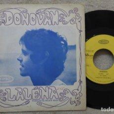 Discos de vinilo: DONOVAN LALENA SINGLE VINYL MADE IN SPAIN 1968. Lote 198563558
