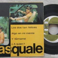 Discos de vinilo: PASQUALE LOS DOS TAN FELICES EP VINYL MADE IN SPAIN 1967. Lote 198563851