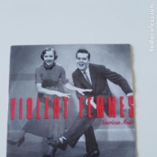 Discos de vinilo: VIOLENT FEMMES AMERICAN MUSIC / PROMISE (LIVE) ( 1991 SLASH LONDON ESPAÑA ) GORDON GANO. Lote 198567320