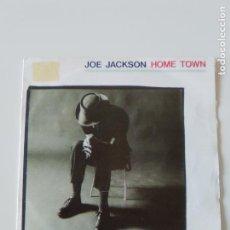 Discos de vinilo: JOE JACKSON HOME TOWN / WHAT'S TE USE ( 1986 A&M ESPAÑA ). Lote 198570966