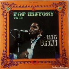 Discos de vinilo: JAMES BROWN...POP HISTORY VOL 3.(POLYDOR 1971) SPAIN. Lote 198575890