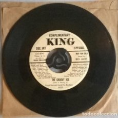 Discos de vinilo: BOYD BENNETT & HIS ROCKETS. THE GROOVY AGE/ LET ME LOVE YOU. KING, USA 1956 SINGLE PROMO . Lote 198576292