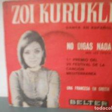 Discos de vinilo: ZOI KURUKLI - NO DIGAS NADA. Lote 198581643