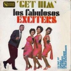Disques de vinyle: THE EXCITERS - GET HIM - EP ESPAÑOL DE VINILO #. Lote 198599721
