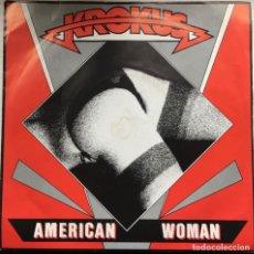 Discos de vinilo: KROKUS – AMERICAN WOMAN, UK 1982 ARISTA. Lote 198612228