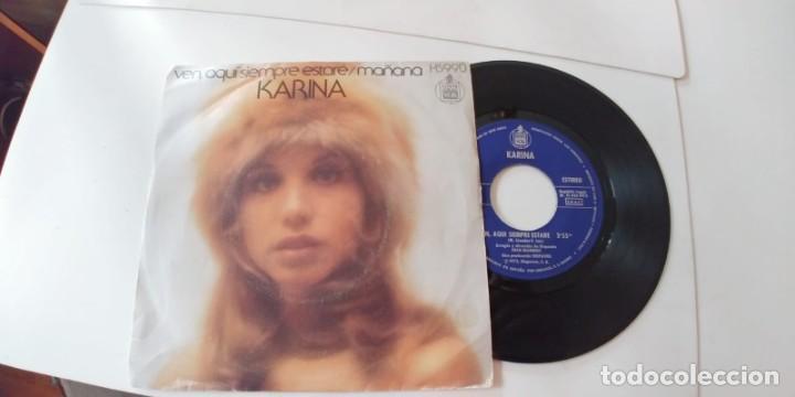 KARINA-SINGLE VEN AQUI SIEMPRE ESTARE (Música - Discos - Singles Vinilo - Solistas Españoles de los 50 y 60)
