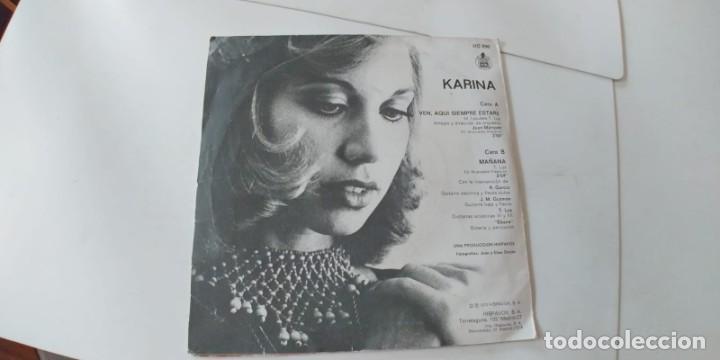 Discos de vinilo: KARINA-SINGLE VEN AQUI SIEMPRE ESTARE - Foto 2 - 198619470